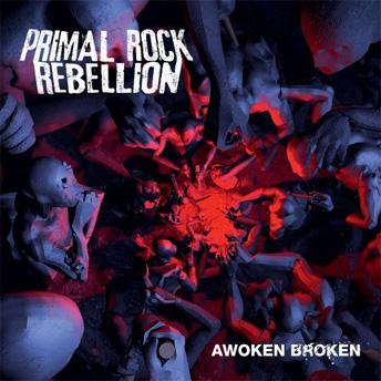 Awoken Broken - Primal Rock Rebellion