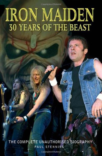 Iron Maiden 30 Years of the Beast by Paul Stenning
