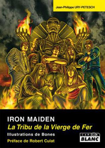 Iron Maiden, la Tribu de la Vierge de Fer